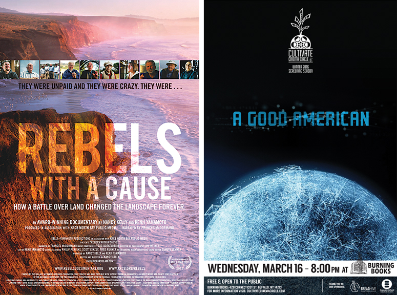 REBELS WITH A CAUSE POSTER COURTESY OF KELLY+YAMAMOTO; CULTIVATE CINEMA CIRCLE POSTER FOR A GOOD AMERICAN DESIGNED BY JARED MOBARAK